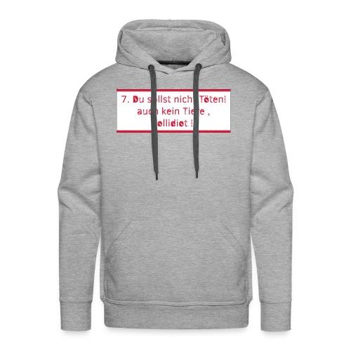 7 du sollst nicht toeten - Männer Premium Hoodie