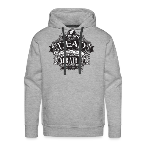It's Not The Dead (dark) - Men's Premium Hoodie