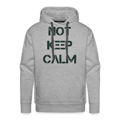Not Keep Calm black - Sweat-shirt à capuche Premium pour hommes