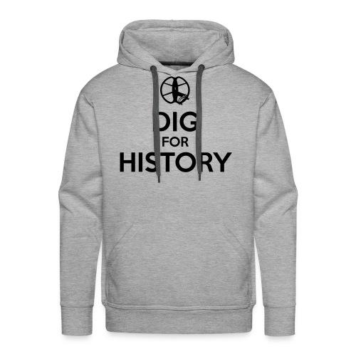 Dig for History 1 - by detonateur - Black - Sweat-shirt à capuche Premium pour hommes