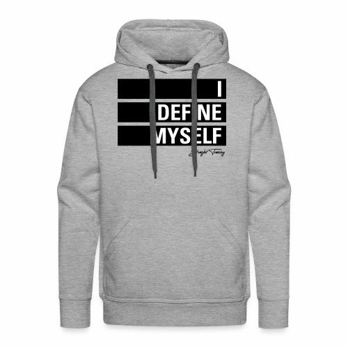 I define myself - Männer Premium Hoodie
