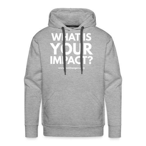 whatisyourimpact - Men's Premium Hoodie