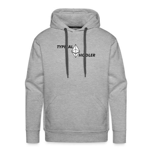 Typical ETH Hodler - Men's Premium Hoodie