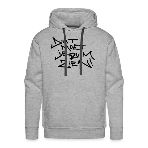 DatMoetJeRuimZien Nr05 - Mannen Premium hoodie