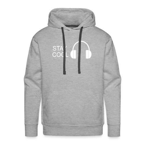 STAY COOL - Men's Premium Hoodie