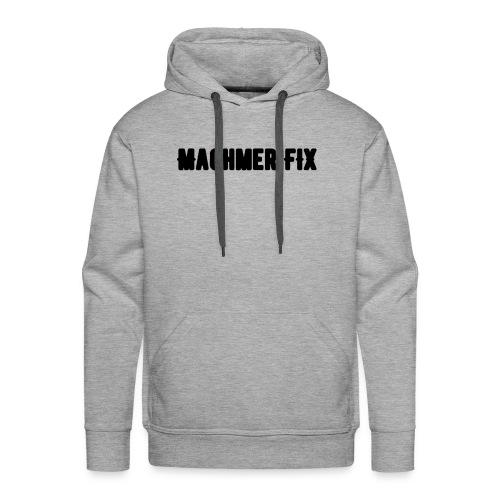 machmerfix transparent - Männer Premium Hoodie