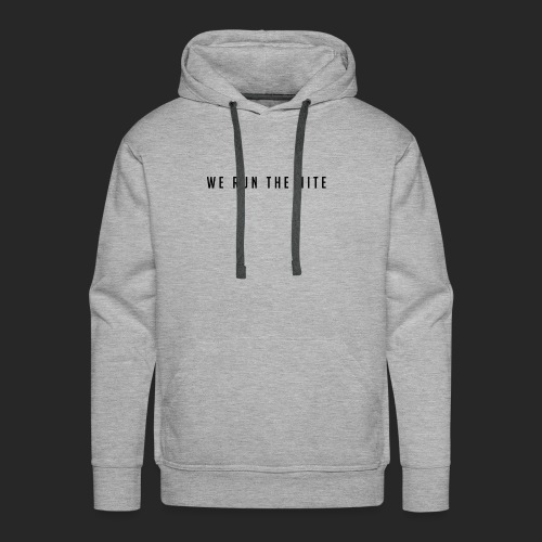 WE_RUN_THE_NITE - Herre Premium hættetrøje