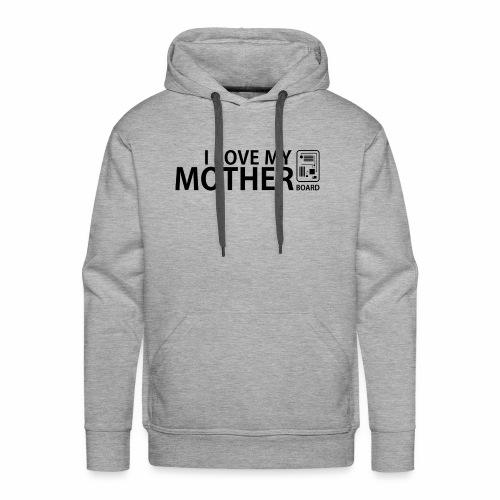 I love my mother(board) - Mannen Premium hoodie