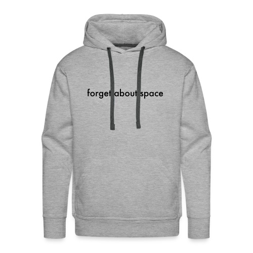 forget basic, black - Men's Premium Hoodie