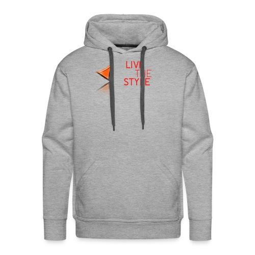 Live The Style - Men's Premium Hoodie