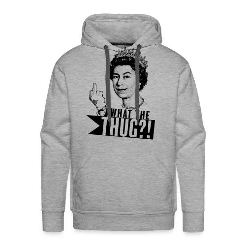 Elizabeth, queen of thug - Sweat-shirt à capuche Premium pour hommes