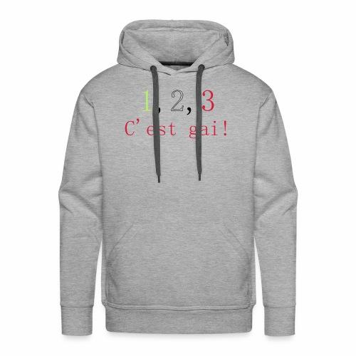 1,2,3 c'est gai ! - Sweat-shirt à capuche Premium pour hommes