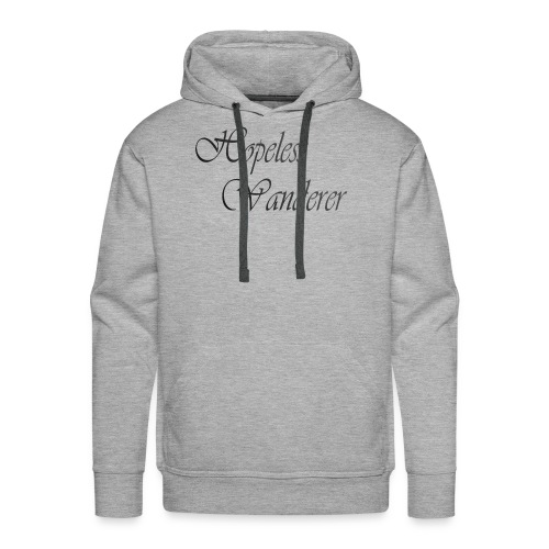 Hopeless Wanderer - Wander text - Men's Premium Hoodie