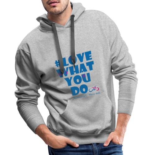 train smart - Love what you do - Männer Premium Hoodie