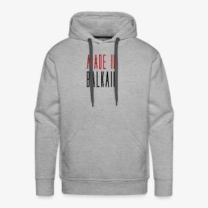 Made in Balkain - Männer Premium Hoodie
