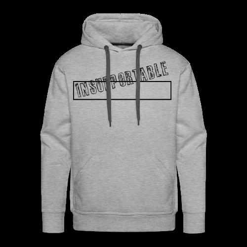 INSUPPORTABLE - Sweat-shirt à capuche Premium pour hommes