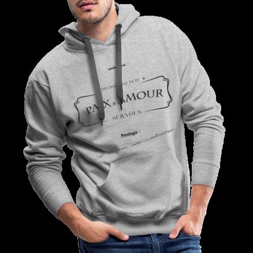 Aller Plus H4ut - Paix & Amour - Noir - Sweat-shirt à capuche Premium pour hommes