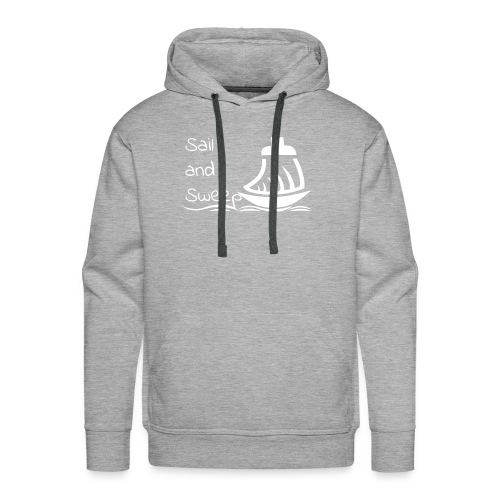 Sail and Sweep White - Men's Premium Hoodie