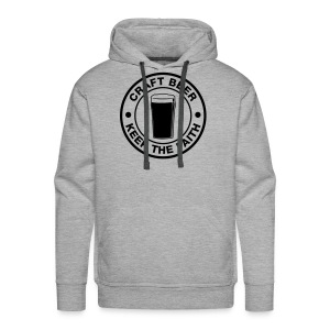 Craft beer, keep the faith! - Men's Premium Hoodie