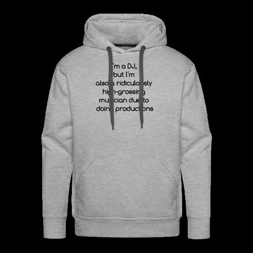 IM A DJ! - Mannen Premium hoodie