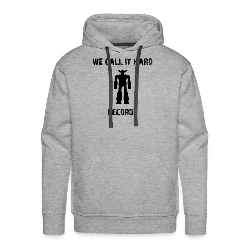 We call it Hard Record Logo 5 - Männer Premium Hoodie