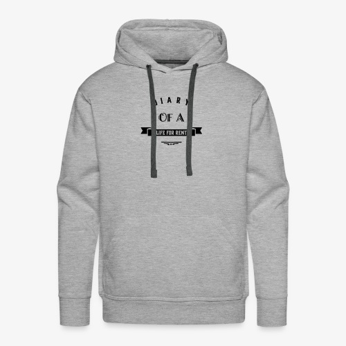 Diary of a life for rent by FMD Designs - Men's Premium Hoodie