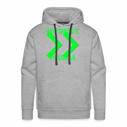 Future Clothing - Anything's Possible (Green) - Men's Premium Hoodie