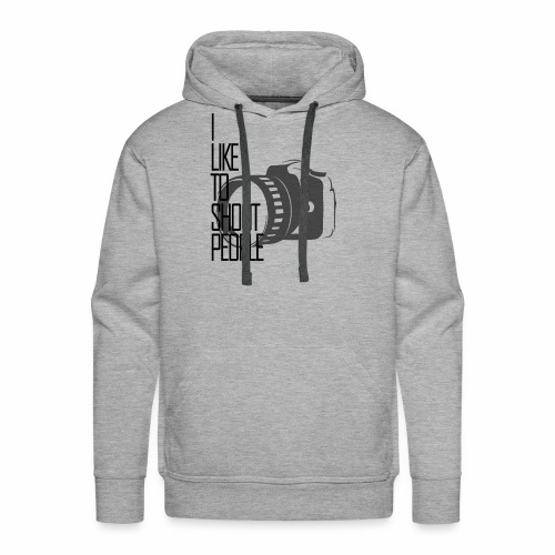 I like to shoot people - Men's Premium Hoodie