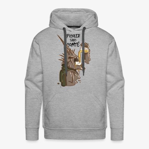 Picoler sans Comté ! - Sweat-shirt à capuche Premium pour hommes