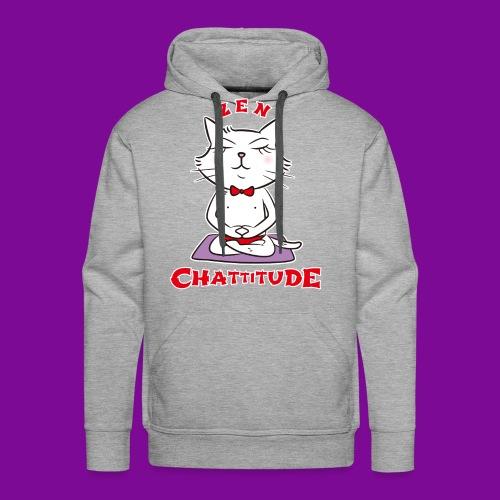En 2018, optez pour la Zen Chattitude ! - Sweat-shirt à capuche Premium pour hommes