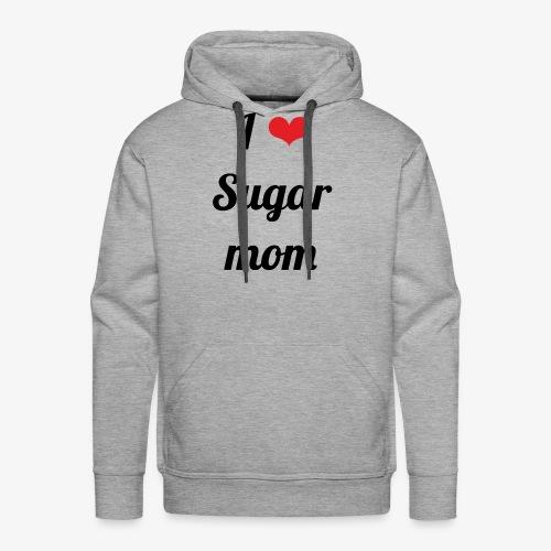 Y ❤️ Sugar Mom - Sudadera con capucha premium para hombre