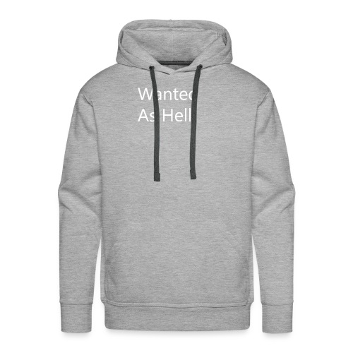 ReSilence. Wanted As Hell. - Männer Premium Hoodie