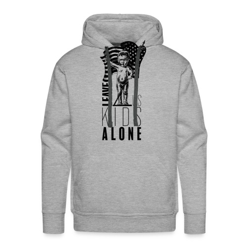 Leave us kids alone - Sweat-shirt à capuche Premium pour hommes