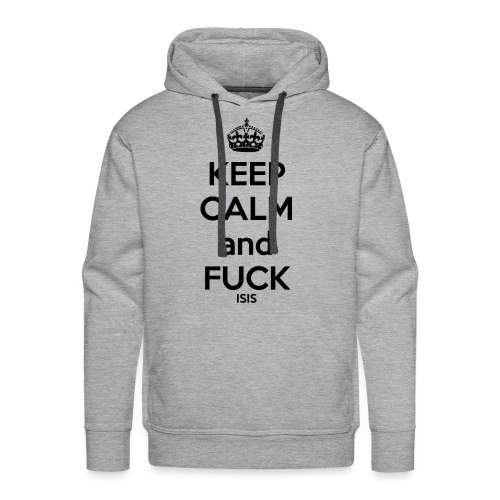 Keep calm and F*ck ISIS - Sweat-shirt à capuche Premium pour hommes
