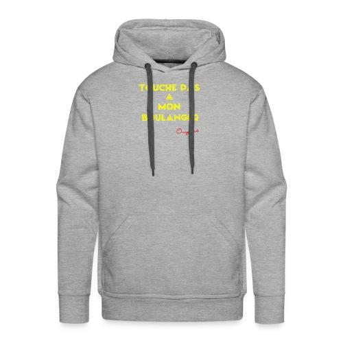 touche pas a mon boulanger jaune - Sweat-shirt à capuche Premium pour hommes