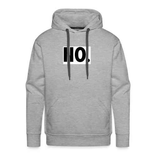 NO - Männer Premium Hoodie