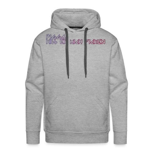 Digga_will_er_mich_fick-n - Männer Premium Hoodie
