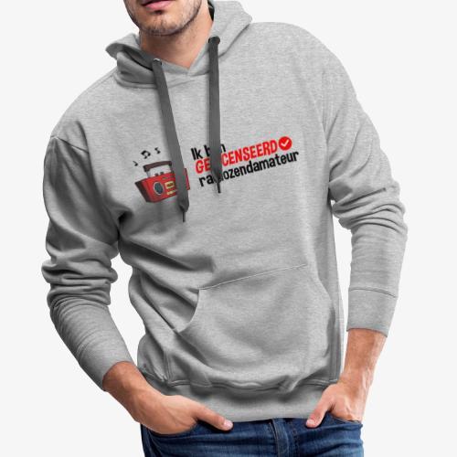 Ik ben gelicenseerd radiozendamateur - Mannen Premium hoodie