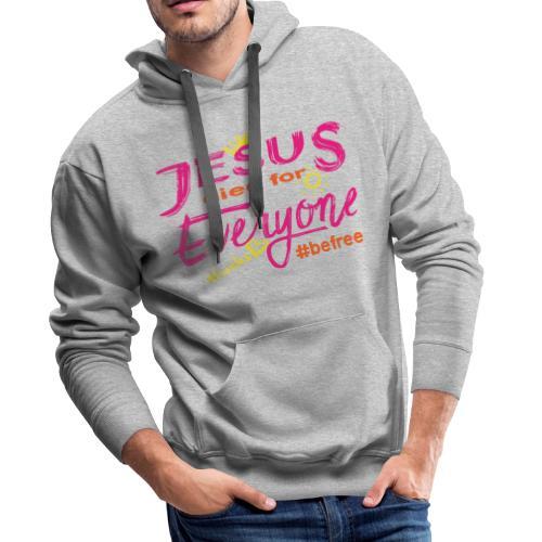 Jesus died for Everyone rosa - Männer Premium Hoodie