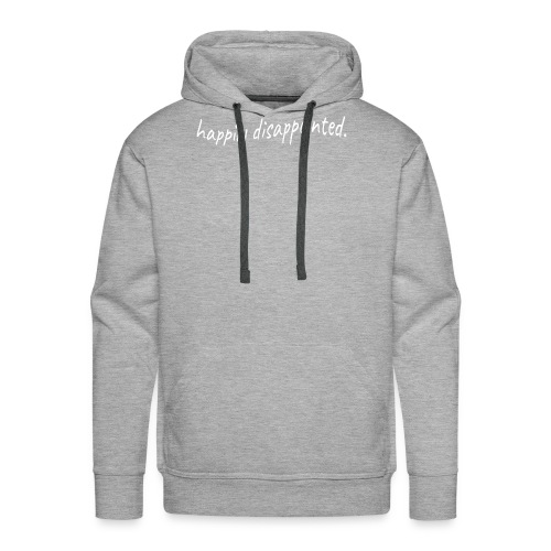 happily disappointed white - Men's Premium Hoodie