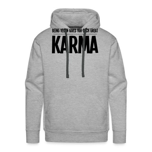 Being Vegan Gives You Such Great Karma - Mannen Premium hoodie