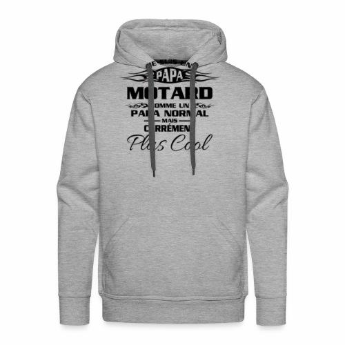 Papa Motard Mais Carrément Plus Cool - Sweat-shirt à capuche Premium pour hommes