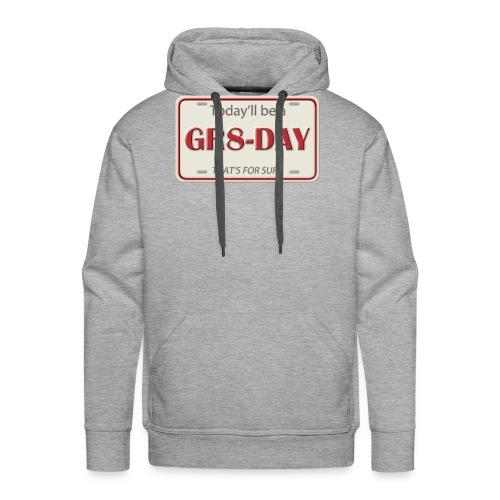 gr8-day - Sudadera con capucha premium para hombre