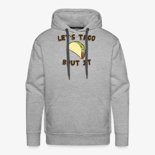 taco bolt it - Men's Premium Hoodie