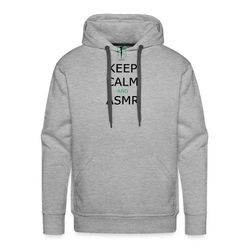KEEP CALM AND ASMR - Felpa con cappuccio premium da uomo