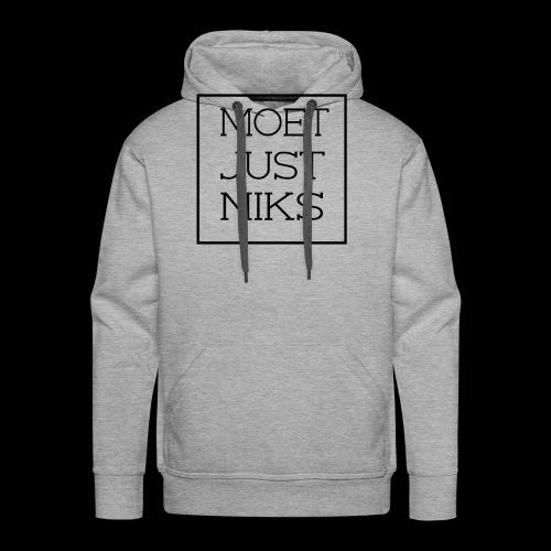 Dreug, Moet Just Niks - Mannen Premium hoodie