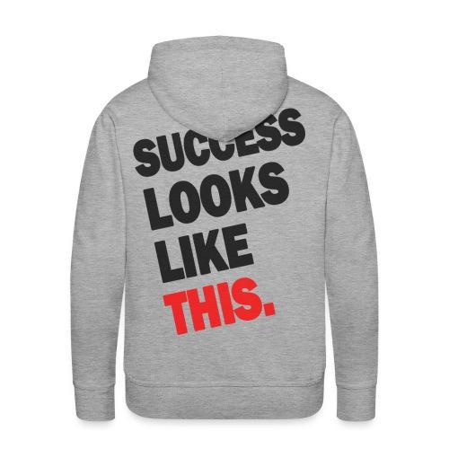 SUCCESS LOOKS LIKE THIS (White) - Men's Premium Hoodie