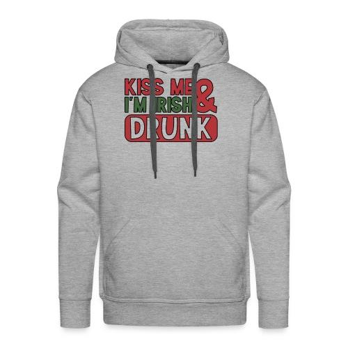 Kiss Me I'm Irish & Drunk - Party Irisch Bier - Männer Premium Hoodie