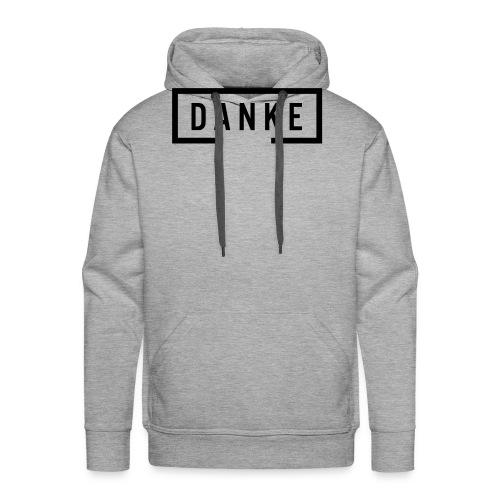 Danke - Mannen Premium hoodie