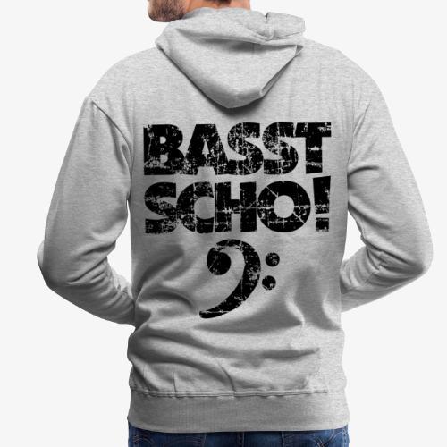 BASST SCHO! Bass Bassschlüssel Bassisten - Männer Premium Hoodie